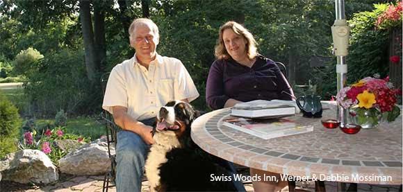 Swiss Woods Inn, Werner & Debbie Mossiman